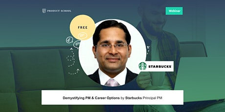 Webinar: Demystifying PM & Career Options by Starbucks Principal PM tickets