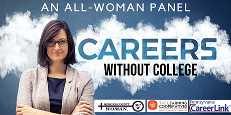 Careers Without College: An All Woman Panel tickets