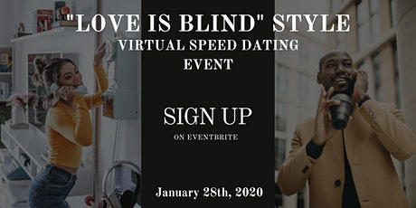 """""""Love Is Blind"""" Style Virtual Speed Dating Event Part 3 tickets"""