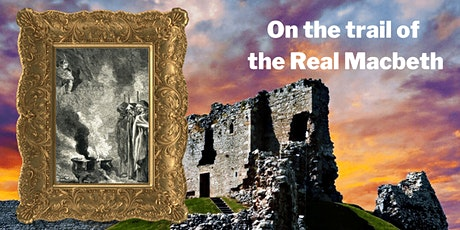 Virtual Scotland - On the Trail of the Real Macbeth tickets