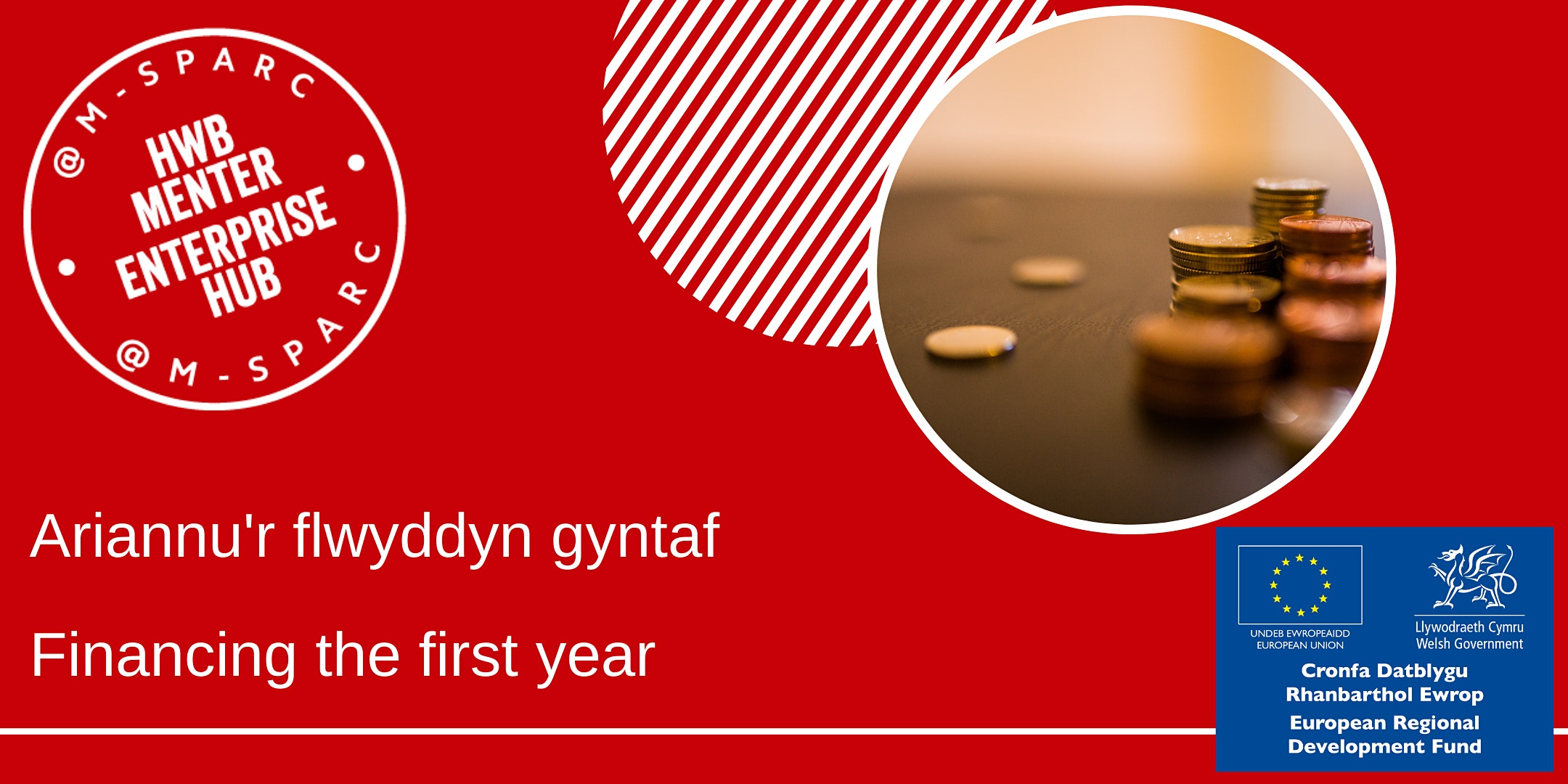 Ariannu'r flwyddyn gyntaf - Financing the First year
