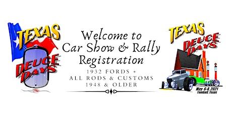 TexasDeuceDays Car Show & Rally 2021 CAR REGISTRATION tickets