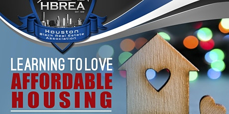 HBREA Presents: Lender's Circle - Learning to Love Affordable Housing tickets