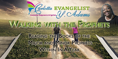Walking with the Prophets A Bible Study of the Major and Minor Prophets tickets