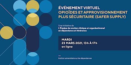 Opioïdes et approvisionnement plus sécuritaire (Safer supply) billets