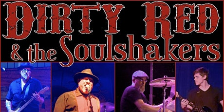 Dirty Red & The Soulshakers tickets