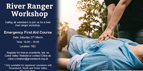 River Ranger Workshop - Emergency First Aid Training tickets