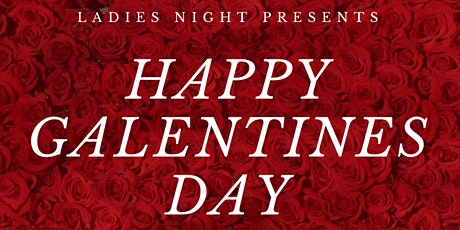 Ultimate Galentines Day tickets