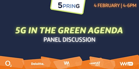 5PRING Panel: 5G in The Green Agenda tickets