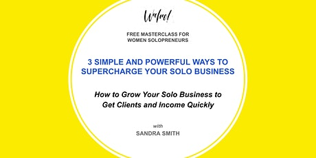 3 Simple and Powerful Ways to Supercharge Your Solo Business tickets
