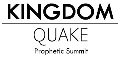 Kingdom Quake 2021 Prophetic Summit tickets