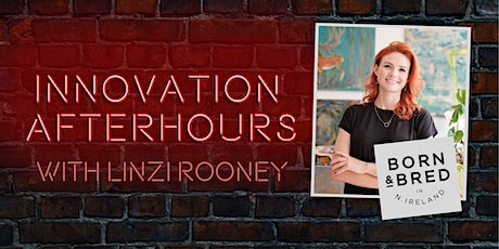 Innovation After Hours with Linzi Rooney tickets