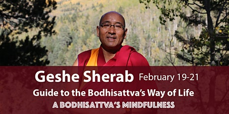 SHANTIDEVA'S GUIDE TO BODHISATTVA'S WAY OF LIFE – A BODHISATA'S MINDFULNESS tickets