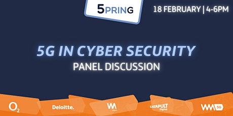 5PRING Panel: 5G in Cyber Security tickets