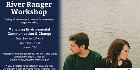 River Ranger Workshop - Managing Change and Communication tickets