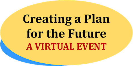 Creating a Plan for the Future - February 2021 tickets