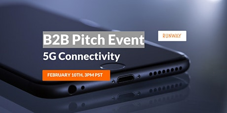 B2B Pitch Event - 5G Connectivity tickets