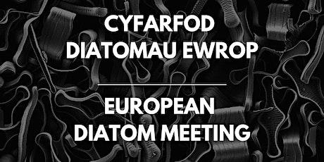 Cynhadledd: Cyfarfod Diatomau Ewrop  | Conference: European Diatom Meeting tickets