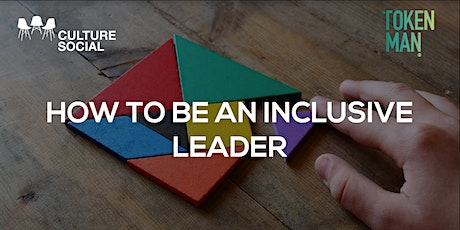 Culture Social - How to be an Inclusive Leader tickets