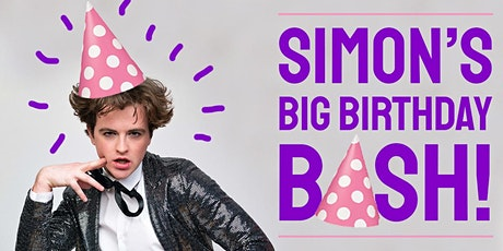 Simon's Big Birthday Bash! tickets