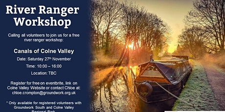 River Ranger Workshop - Canals of Colne Valley tickets