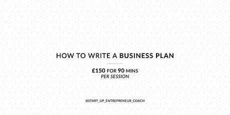 How To Write A Business Plan Workshop tickets