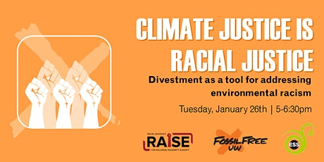 Climate Justice is Racial Justice: Divestment Webinar tickets