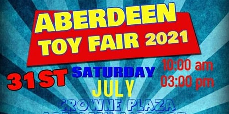 Aberdeen Toy Fair 2021 tickets