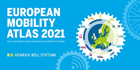 Launch of the European Mobility Atlas 2021 billets