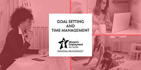 Goal Setting and Time Management tickets