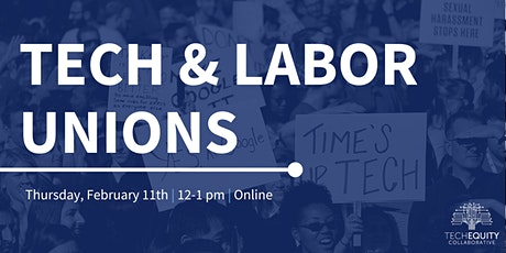 Tech & Labor Unions tickets