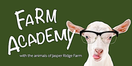 Farm Academy: Kindness and Respect for Animals tickets