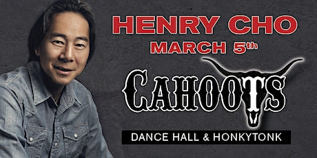 "HENRY CHO ""Live"" at Cahoots for Cahoots Comedy Night March 5, 2021 tickets"
