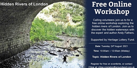 Online Volunteer Workshop - Hidden Rivers of London tickets