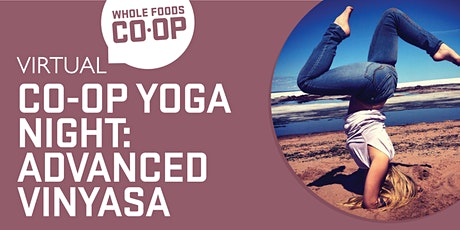 Advanced Vinyasa  - A FREE virtual Co-op Class tickets