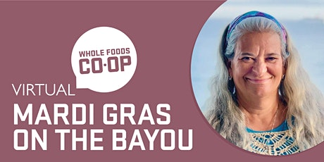 FREE WFC-U Virtual Class - Mardi Gras on the Bayou tickets