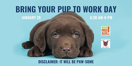 Bring Your Pup To Work Day tickets