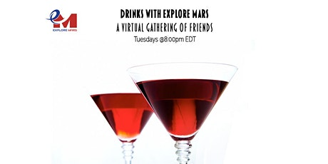Drinks with Explore Mars: Chelsea Gohd, Senior Writer at Space.Com tickets