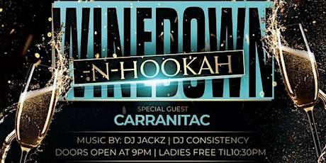 Wine Down & Hookah tickets