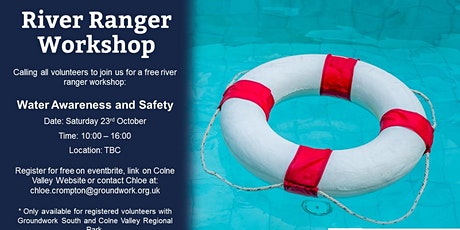 River Ranger Workshop - Water Awareness and Safety tickets