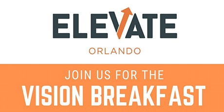 ELEVATE Orlando Virtual Vision Breakfast 2021 tickets