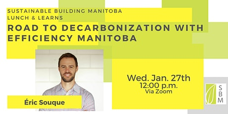 The Road to Decarbonization with Efficiency Manitoba tickets