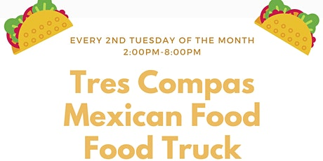 Tres Compas Mexican Food at Park & Paseo tickets