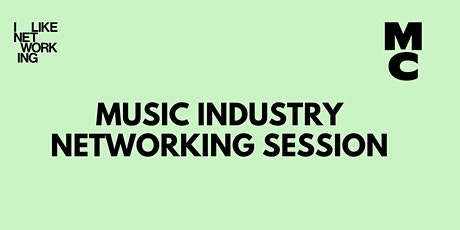 MUSIC INDUSTRY NETWORKING SESSION tickets