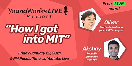 How To Get Into MIT by YoungWonks Live (Podcasts for Parents & Students) tickets