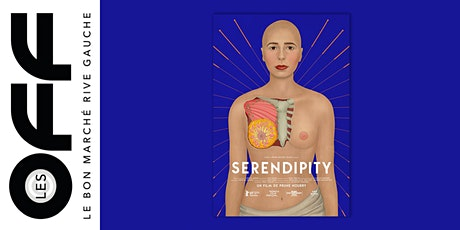 Les OFF: Projection de Serendipity, le film de l'artiste Prune Nourry billets