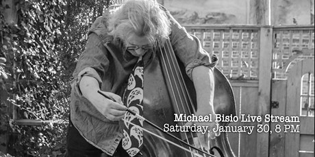 Michael Bisio Live Stream, January 30, 8 PM tickets