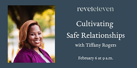 Cultivating Safe Relationships tickets
