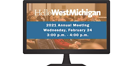 Hello West Michigan 2021 Annual Meeting tickets