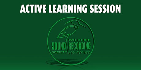 WSRS Active Learning Session - January 2021 - MEMBERS ONLY tickets